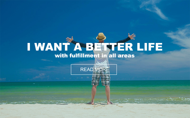want-better-life-with-fulfillment-in-all-areas